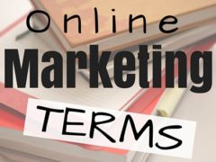 8 Online Marketing Terms You Must Understand
