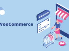 5 Easy Steps to Create a WooCommerce Online Store via WordPress